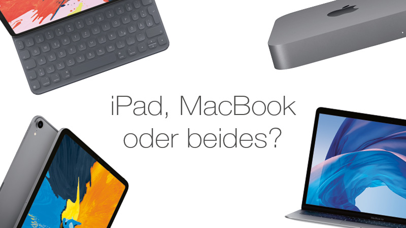 Ipad oder MacBook?